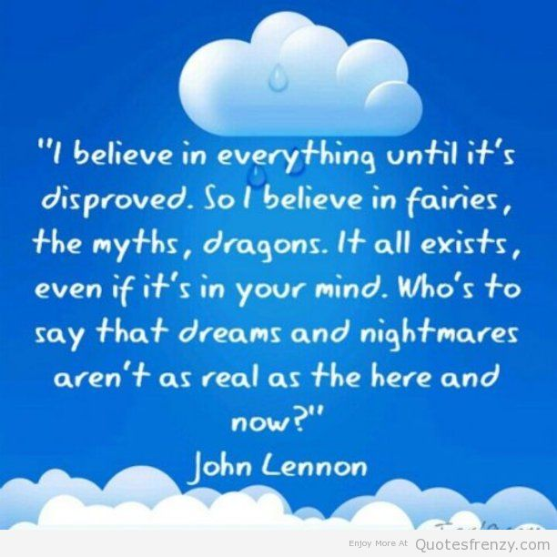 JohnLennon-believe-myth-fantasy-prove-Quotes