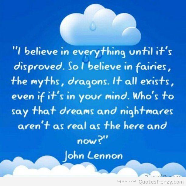 JohnLennon-believe-myth-fantasy-prove-Quotes