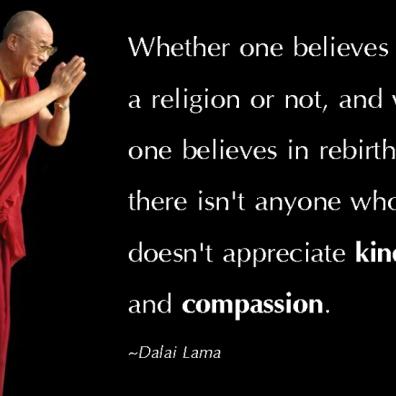 EmilysQuotes.Com-believes-religion-rebirth-appreciate-kindness-compassion-wisdom-amazing-great-inspirational-positive-Dalai-Lama